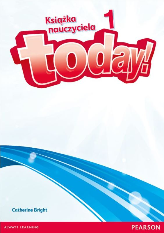 Today! 1. Książka Nauczyciela + DVD