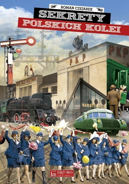 Sekrety polskich kolei