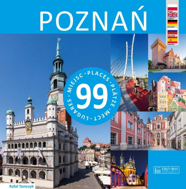 Poznań 99 miejsc. W językach polskim, angielskim, niemieckim, rosyjskim i hiszpańskim