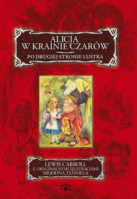 Alicja w Krainie Czarów. Po Drugiej Stronie Lustra