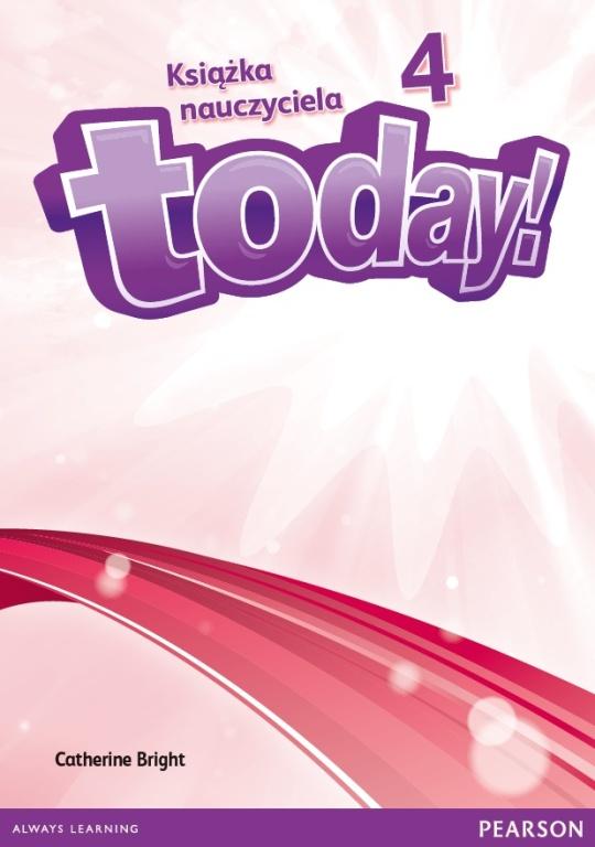 Today! 4. Książka Nauczyciela do Podręcznika Wieloletniego + DVD