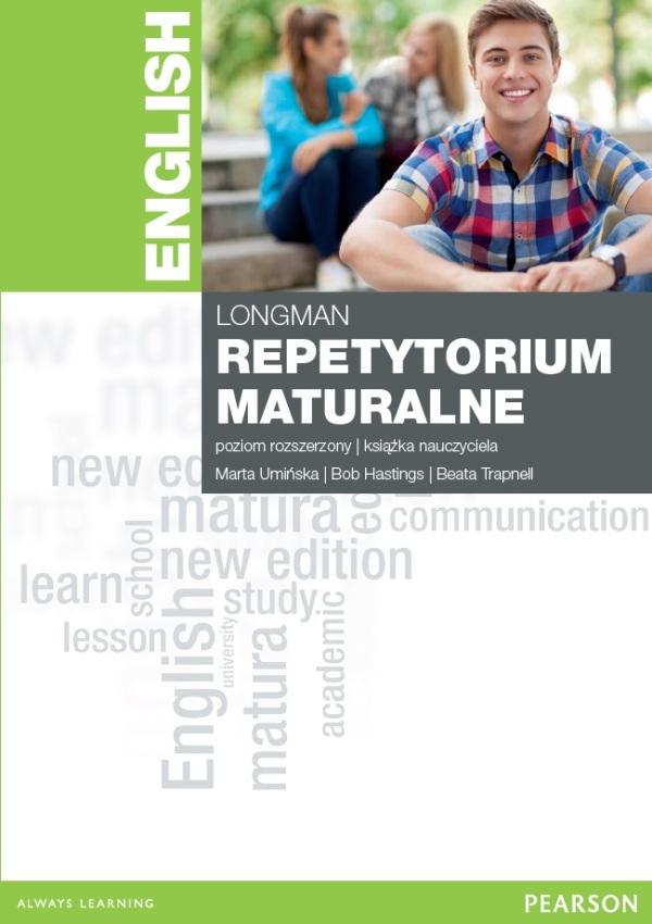 Longman Repetytorium Maturalne 2015. Język Angielski. Poziom Rozszerzony. Książka Nauczyciela