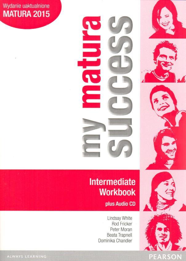 My Matura Success Intermediate. Ćwiczenia + CD