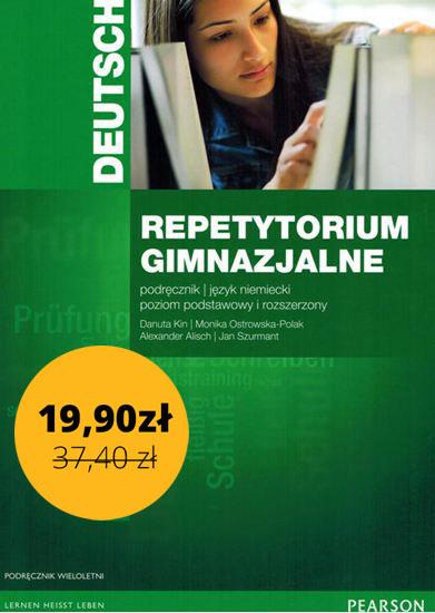 Repetytorium Gimnazjalne Deutsch. Język Niemiecki. Poziom Podstawowy i Rozszerzony. Podręcznik + CD
