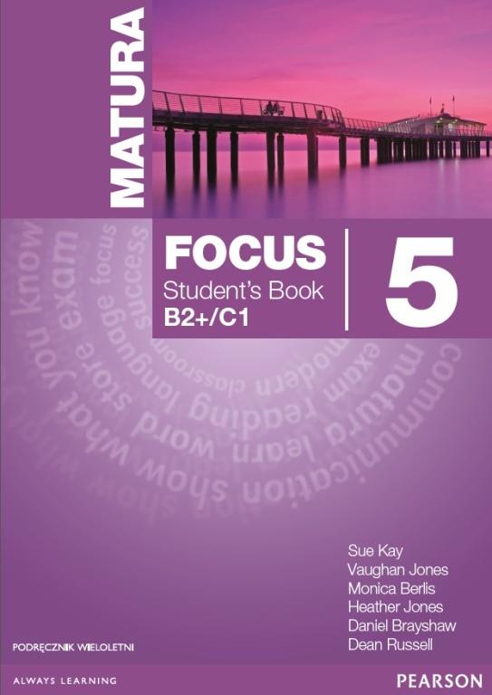Matura Focus 5 B2+/C1. Podręcznik Wieloletni + MP3 CD
