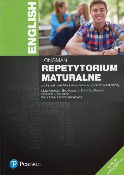 Longman Repetytorium Maturalne 2017. Język Angielski. Poziom Rozszerzony. Edycja Wieloletnia