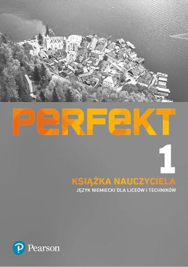 Perfekt 1. Język Niemiecki. Książka Nauczyciela + CD. Liceum i Technikum