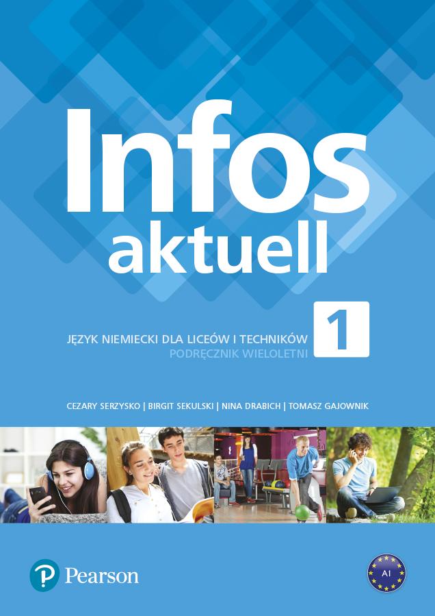 Infos aktuell 1. Język niemiecki. Podręcznik + kod (Interaktywny podręcznik) kod wklejony