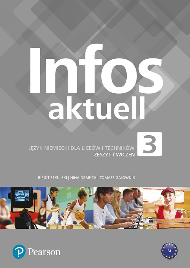 Infos aktuell 3. Język Niemiecki. Zeszyt ćwiczeń + kod (Interaktywny zeszyt ćwiczeń). Liceum i Technikum