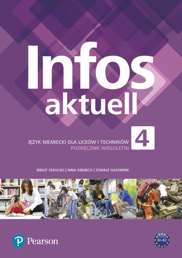 Infos aktuell 4. Język Niemiecki. Podręcznik z kodem dostępu do eDesku. Liceum i Technikum