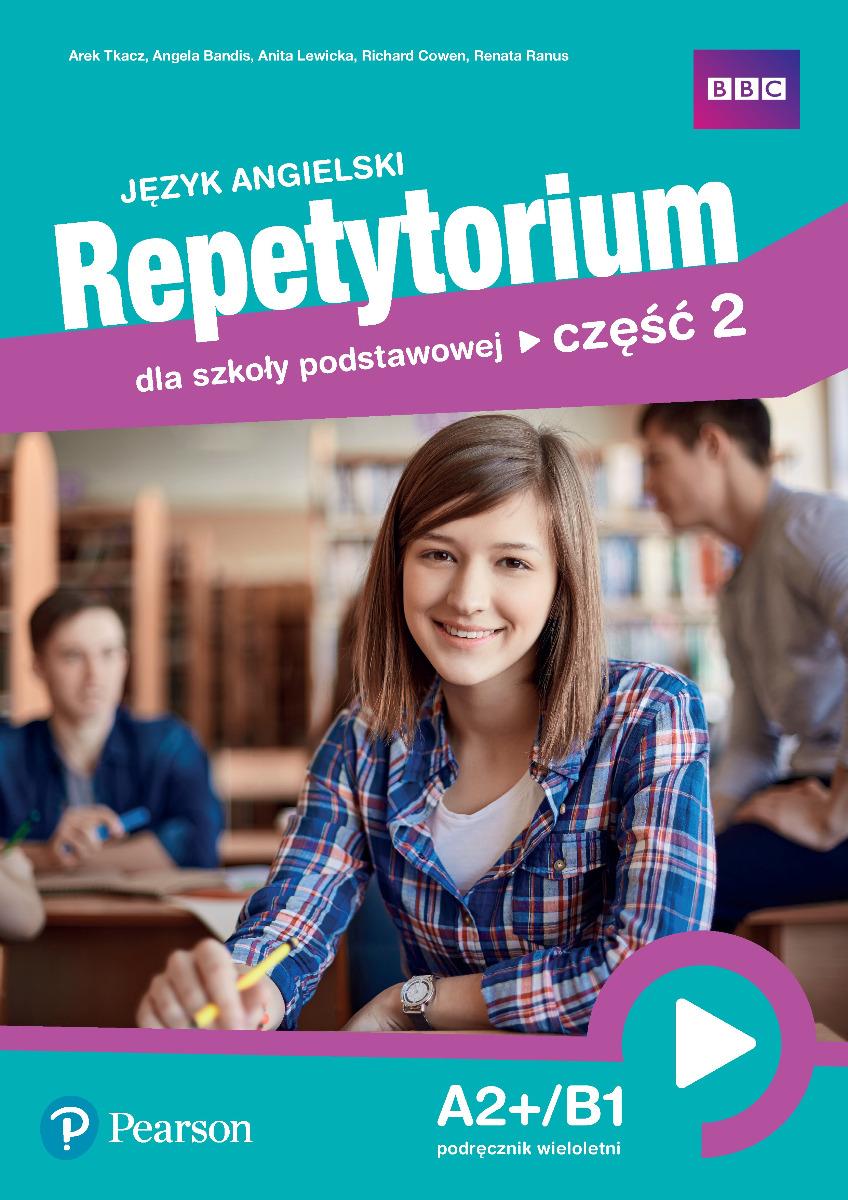 Język angielski. Repetytorium dla szkoły podstawowej. Część 2. A2+/B1. Podręcznik