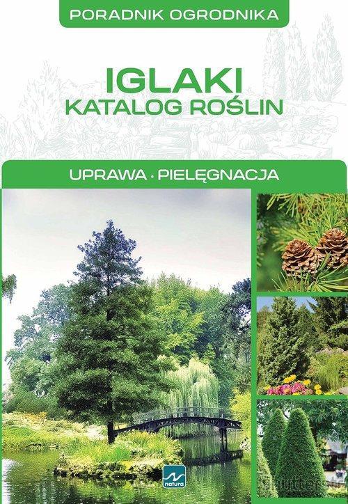 Iglaki Katalog Roślin