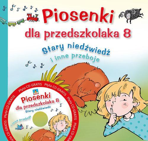 """Piosenki dla przedszkolaka 8. """"Stary niedźwiedź mocno śpi"""