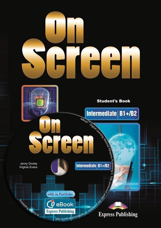 On Screen Intermediate B1+/B2. Podręcznik + eBook