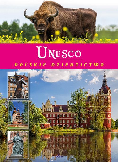 Unesco. Polskie Dziedzictwo