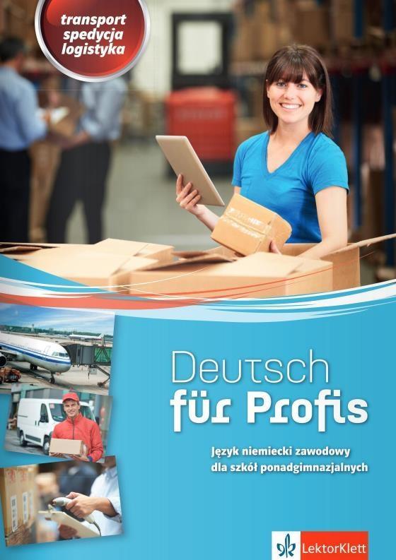 Deutsch fur Profis. Transport, Spedycja, Logistyka