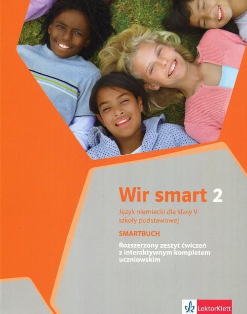 Wir smart 2. Język niemiecki. Szkoła podstawowa klasa 5. Smartbuch. Ćwiczenia wersja rozszerzona