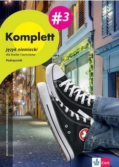 Komplett 3. Język Niemiecki. Podręcznik + CD. Liceum i Technikum