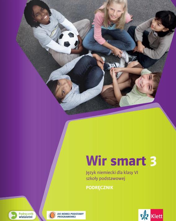 Wir smart 3. Język niemiecki. Szkoła podstawowa klasa 6. Podręcznik