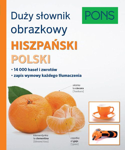 Duży Słownik Obrazkowy Hiszpański-Polski