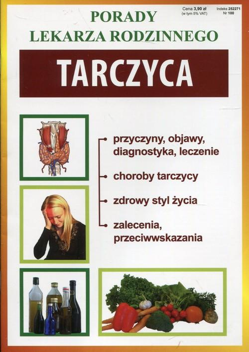 Tarczyca - Porady Lekarza Rodzinnego