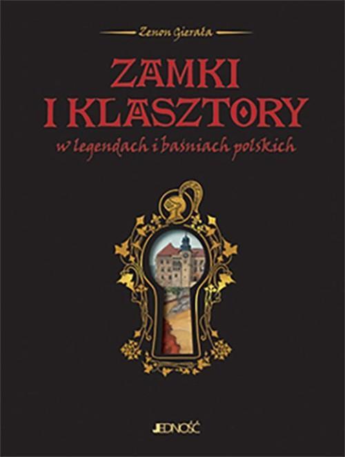 Zamki i klasztory w legendach i baśniach polskich