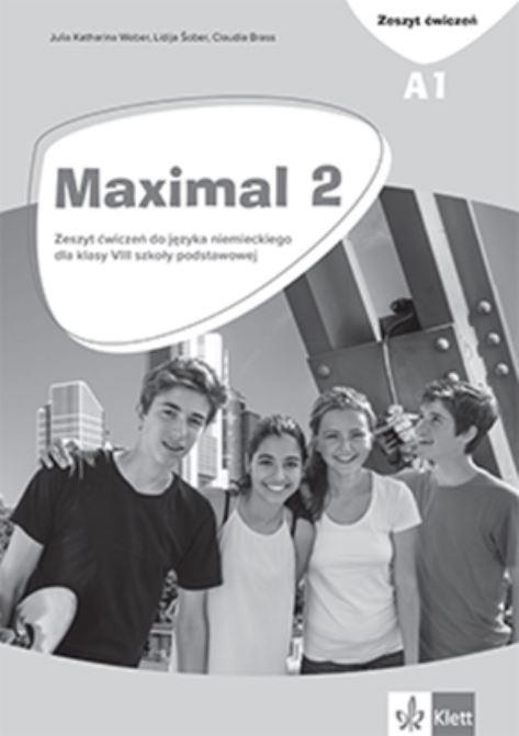 Maximal 2. Język niemiecki. Szkoła podstawowa klasa 8. Zeszyt ćwiczeń