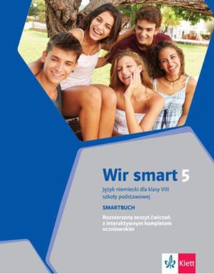Wir smart 5. Język niemiecki. Szkoła podstawowa klasa 8. Smartbuch. Ćwiczenia wersja rozszerzona