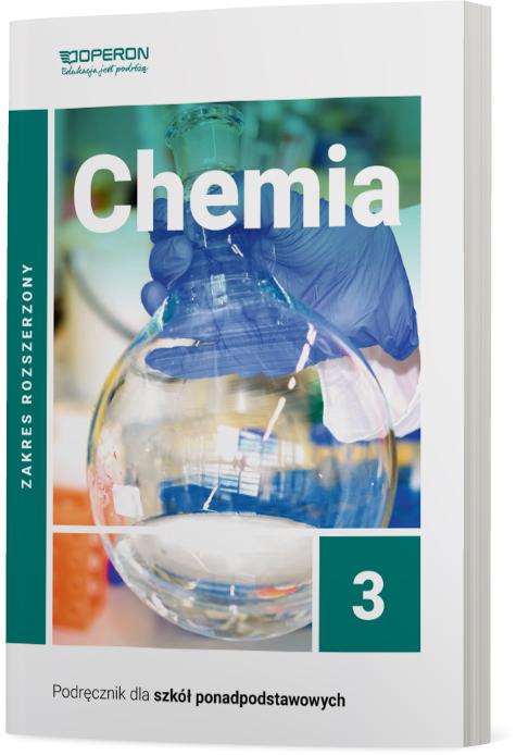 Chemia 3. Szkoła ponadpodstawowa. Podręcznik. Zakres rozszerzony