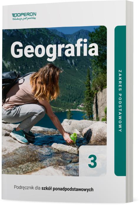 Geografia 3. Szkoła ponadpodstawowa. Podręcznik. Zakres podstawowy