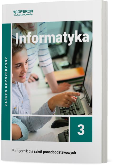 Informatyka 3. Szkoła ponadpodstawowa. Podręcznik. Zakres rozszerzony