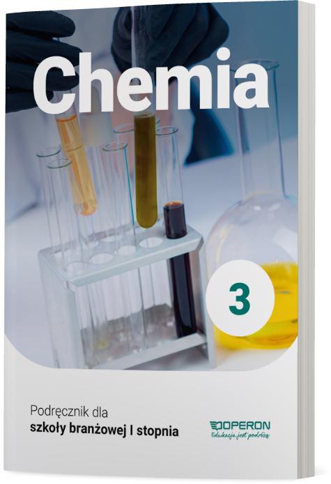 Chemia 3. Szkoła branżowa I stopnia. Podręcznik