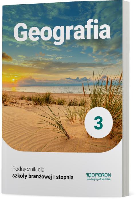 Geografia 3. Szkoła branżowa I stopnia. Podręcznik