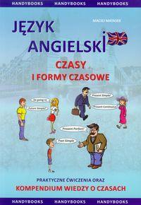 Język Angielski. Czasy i Formy Czasowników
