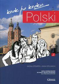 Polski krok po Kroku A2. Podręcznik