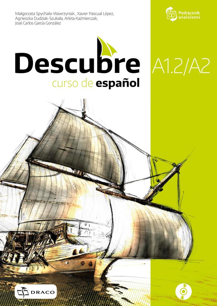 Descubre A1.2/A2. Podręcznik + CD