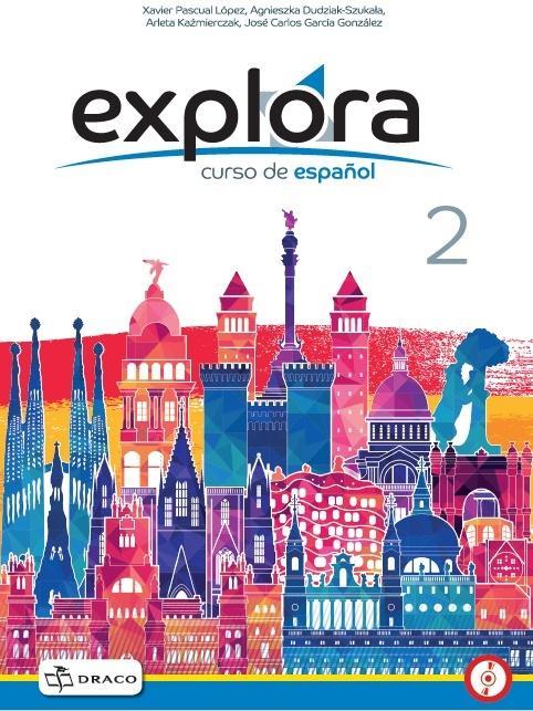 Explora 2 A1.2. Podręcznik + CD. Klasa VIII. Szkoła Podstawowa
