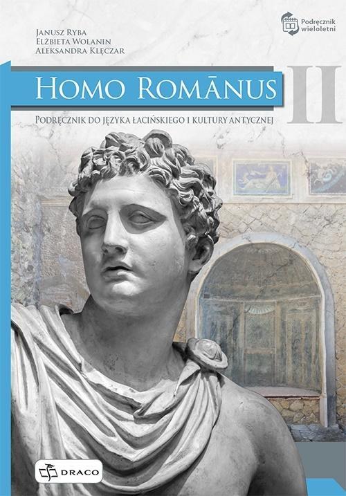 Homo Romanus II Podręcznik do Języka Łacińskiego i Kultury Antycznej