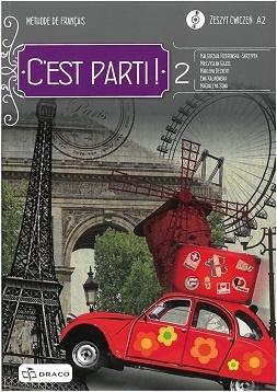 C'est Parti ! 2 Zeszyt ćwiczeń