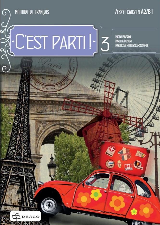 C'est Parti! 3 Zeszyt ćwiczeń