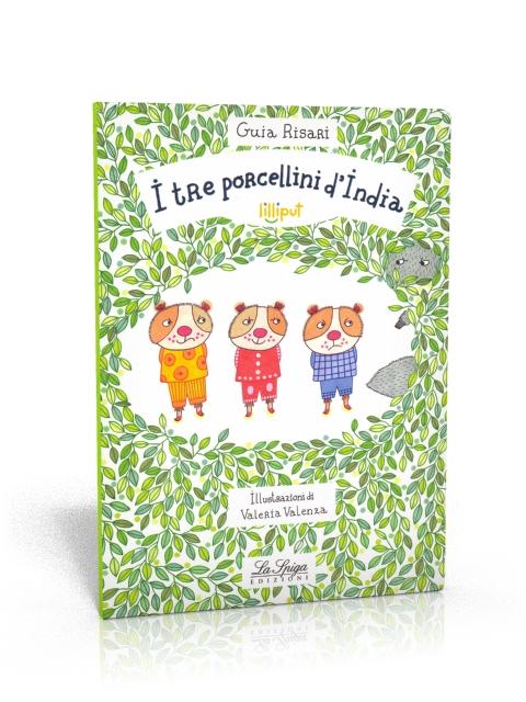 I Tre Porcellini d'India. Lilliput