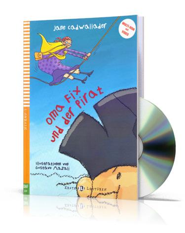 Oma Fix Und Der Pirat + Video MultiROM. Erste ELI Lekturen. Poziom A0