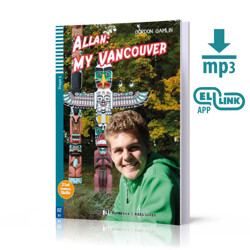 Allan: My Vancouver + MP3 Online.  Teen ELI Readers. Poziom B1