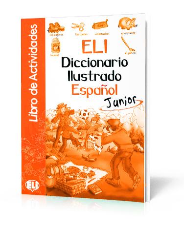 ElI Diccionario Ilustrado Espanol - Junior. Libro de Actividades