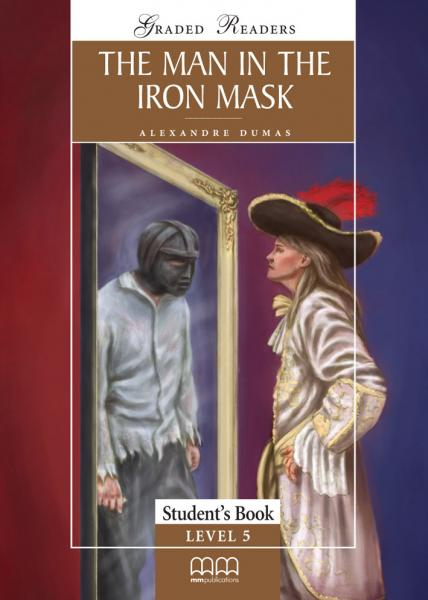 The Man in the Iron Mask. Graded Readers