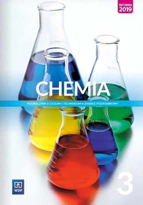 Chemia 3. Liceum i technikum. Podręcznik. Zakres podstawowy