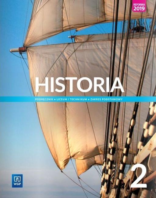 Historia 2. Liceum i technikum. Podręcznik. Zakres podstawowy