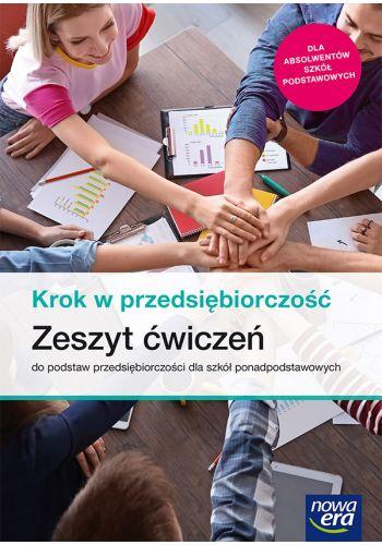 Krok w przedsiębiorczość. Liceum i technikum. Zeszyt ćwiczeń 2020