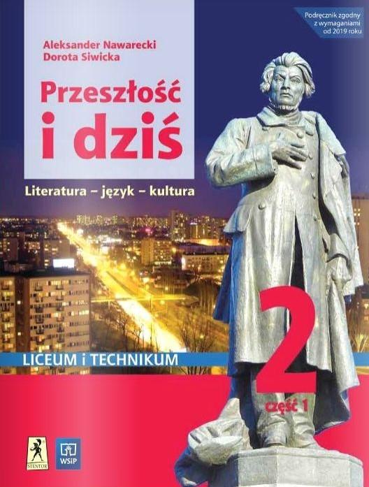 Przeszłość i dziś 2. Język polski. Liceum i technikum. Podręcznik. Część 1